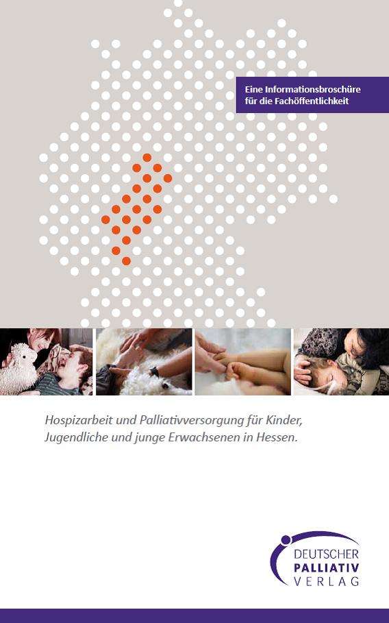 Hospizarbeit und Palliativversorgung für Kinder, Jugendliche und junge Erwachsene in Hessen